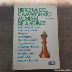 Coleccionismo deportivo: AL HOROWITZ - HISTORIA DEL CAMPEONATO MUNDIAL DE AJEDREZ 1977. FIRMADO POR MAURICIO PEREA. Lote 247495250