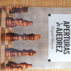 Coleccionismo deportivo: LIBRO AJEDREZ: APERTURAS DE AJEDREZ (ILLESCAS). Lote 247555570
