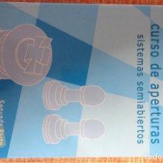 Coleccionismo deportivo: LIBRO AJEDREZ: CURSO DE APERTURAS: SISTEMAS SEMIABIERTOS (II) (ELGUEZÁBAL). Lote 247557800