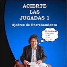 Coleccionismo deportivo: CHESS. ACIERTE LAS JUGADAS 1. AJEDREZ DE ENTRENAMIENTO - ZENÓN FRANCO. Lote 248086205
