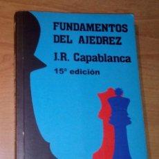 Collectionnisme sportif: JOSÉ RAÚL CAPABLANCA - FUNDAMENTOS DEL AJEDREZ - FUNDAMENTOS, 2000. Lote 248658610
