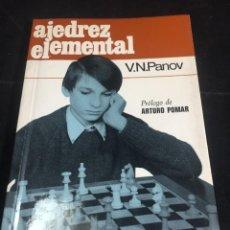 Coleccionismo deportivo: AJEDREZ ELEMENTAL. V. N. PANOV. COLECCIÓN ESCAQUES. 1972. Lote 250849415