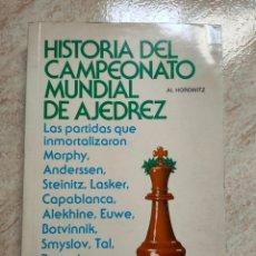 Coleccionismo deportivo: HISTORIA DEL CAMPEONATO MUNDIAL DE AJEDREZ AL HOROWITZ - CECSA 1977 - BUEN ESTADO DIFICIL. Lote 253170095
