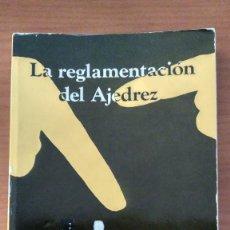 Collezionismo sportivo: LA REGLAMENTACIÓN DEL AJEDREZ. ED.RICARDO AGUILERA. 1980.. Lote 253643490