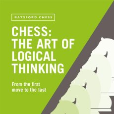 Coleccionismo deportivo: AJEDREZ. CHESS. THE ART OF LOGICAL THINKING - NEIL MCDONALD. Lote 254356880