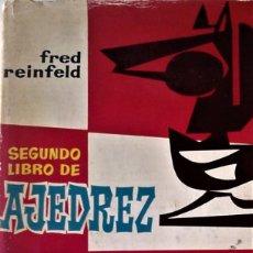 Coleccionismo deportivo: FRED REINFELD - SEGUNDO LIBRO DE AJEDREZ (COMO JUGAR LAS BLANCAS - LAS NEGRAS). Lote 255970400