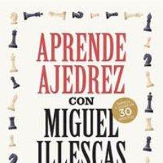 Coleccionismo deportivo: CHESS. APRENDE AJEDREZ CON MIGUEL ILLESCAS - MIGUEL ILLESCAS. Lote 257432820