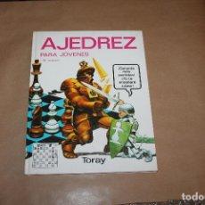 Colecionismo desportivo: AJEDREZ PARA JOVENES, TAPA DURA, EDITORIAL TORAY. Lote 257656430
