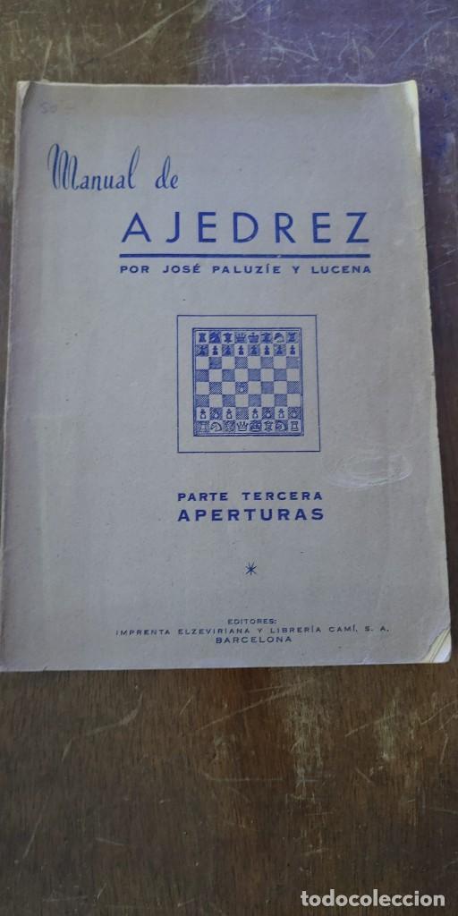 MANUAL DE AJEDREZ, JOSÉ PALUZIE, PYMY 105 (Coleccionismo Deportivo - Libros de Ajedrez)