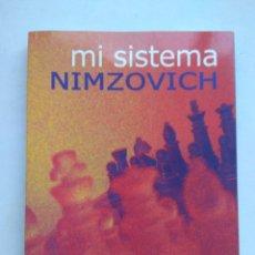 Collezionismo sportivo: MI SISTEMA. AARÓN NIMZOVICH. EDITORIAL LA CASA DEL AJEDREZ. ESPAÑA 2009.. Lote 260384790