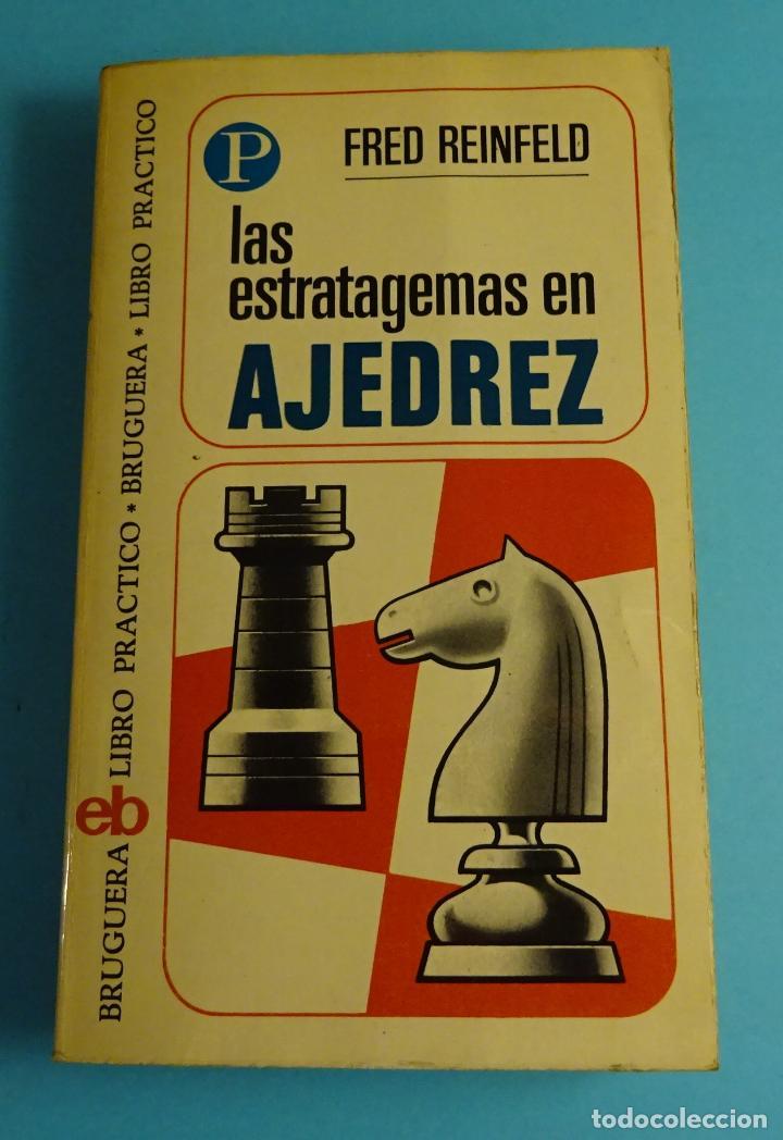 LAS ESTRATAGEMAS EN AJEDREZ. FRED REINFELD. EDITORIAL BRUGUERA Nº 66 (Coleccionismo Deportivo - Libros de Ajedrez)