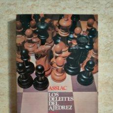 Coleccionismo deportivo: LOS DELÉITES DEL AJEDREZ - ASSIAC - EDITORIAL RICARDO AGUILERA - RESERVADO NO COMPRAR!!!. Lote 263074865