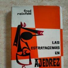 Coleccionismo deportivo: LAS ESTRATAGEMAS EN AJEDREZ - FRED REINFELD - BRUGUERA PRIMERA EDICIÓN 1964 - RARO DIFICIL. Lote 263572645