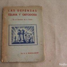 Collectionnisme sportif: LAS DEFENSAS ESLAVA Y ORTODOXA EN EL GAMBITO DE DAMA, POR BOGOLJUBOW, ED.GRABO, AÑO 1943. Lote 268409419