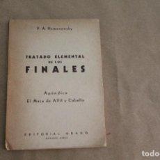 Collezionismo sportivo: TRATADO ELEMENTAL DE LOS FINALES , APÉNDICE EL MATE DE ALFIL Y CABALLO, ED.GRABO, AÑO 1954. Lote 268409874