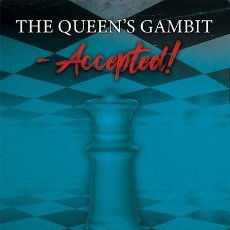 Coleccionismo deportivo: AJEDREZ. CHESS. THE QUEEN'S GAMBIT ACCEPTED! - JONATHAN ARNOTT/ROSIE IRWIN. Lote 269463783