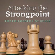 Coleccionismo deportivo: AJEDREZ. CHESS. ATTACKING THE STRONGPOINT. THE PHILOSOPHY OF CHESS - IGOR ZAITSEV. Lote 269489538