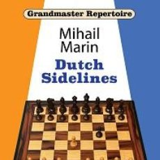 Coleccionismo deportivo: AJEDREZ. CHESS. GRANDMASTER REPERTOIRE. DUTCH SIDELINES - MIHAIL MARIN (CARTONÉ). Lote 269714508