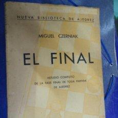Colecionismo desportivo: EL FINAL 1967 ESTUDIO COMPLETO DE LA FASE FINAL DE TODA PARTIDA DE AJEDREZ. MIGUEL CZERNIAK CON 263. Lote 275142148