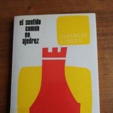 Coleccionismo deportivo: EL SENTIDO COMÚN EN AJEDREZ. EMANUEL LASKER.. Lote 275519108