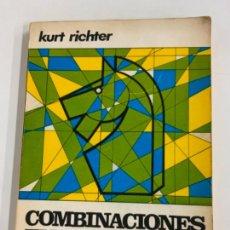 Coleccionismo deportivo: COMBINACIONES EN AJEDREZ - KURT RICHTER. Lote 277708603