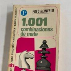 Coleccionismo deportivo: 1001 COMBINACIONES DE MATE - FRED REINFELD. Lote 277709078
