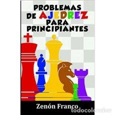 Coleccionismo deportivo: CHESS. PROBLEMAS DE AJEDREZ PARA PRINCIPIANTES - ZENÓN FRANCO. Lote 277727968