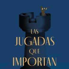 Coleccionismo deportivo: AJEDREZ. CHESS. LAS JUGADAS QUE IMPORTAN - JONATHAN ROWSON. Lote 277734853