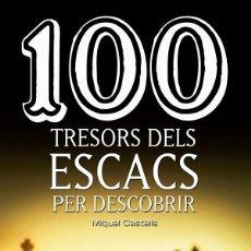 Coleccionismo deportivo: AJEDREZ. CHESS. 100 TRESORS DELS ESCACS PER DESCOBRIR - MIQUEL CASTELLS. Lote 277838773