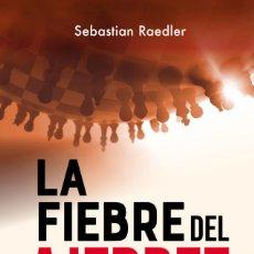 Coleccionismo deportivo: CHESS. LA FIEBRE DEL AJEDREZ - SEBASTIAN RAEDLER. Lote 277846258