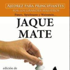 Coleccionismo deportivo: CHESS. JAQUE MATE. AJEDREZ PARA PRINCIPIANTES - IGOR MOLINA MONTES. Lote 277852388