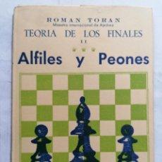 Collectionnisme sportif: TEORIA DE LOS FINALES II, ALFILES Y PEONES, POR ROMAN TORAN, EDITOR RICARDO AGUILERA, AÑO 1959. Lote 280695928