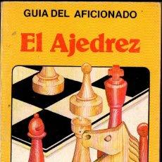 Coleccionismo deportivo: GUÍA DEL AFICIONADO PLESA : EL AJEDREZ (S.M., 1983). Lote 280932753