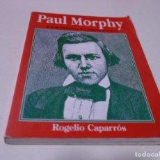 Collectionnisme sportif: AJEDREZ.CHESS. PAUL MORPHY. PARTIDAS COMPLETAS.. Lote 283485418