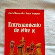 Coleccionismo deportivo: ENTRENAMIENTO DE ÉLITE I. DVORETSKY. COLECCIÒN INTERNACIONAL DE AJEDREZ. Lote 284155418