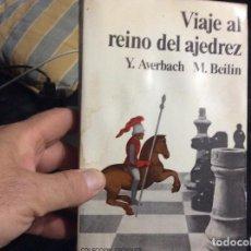 Collectionnisme sportif: VIAJE AL REINO DEL AJEDREZ. AVERBACH. Lote 284536678