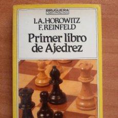 Coleccionismo deportivo: PRIMER LIBRO DE AJEDREZ - HOROWITZ / REINFELD. Lote 284617238