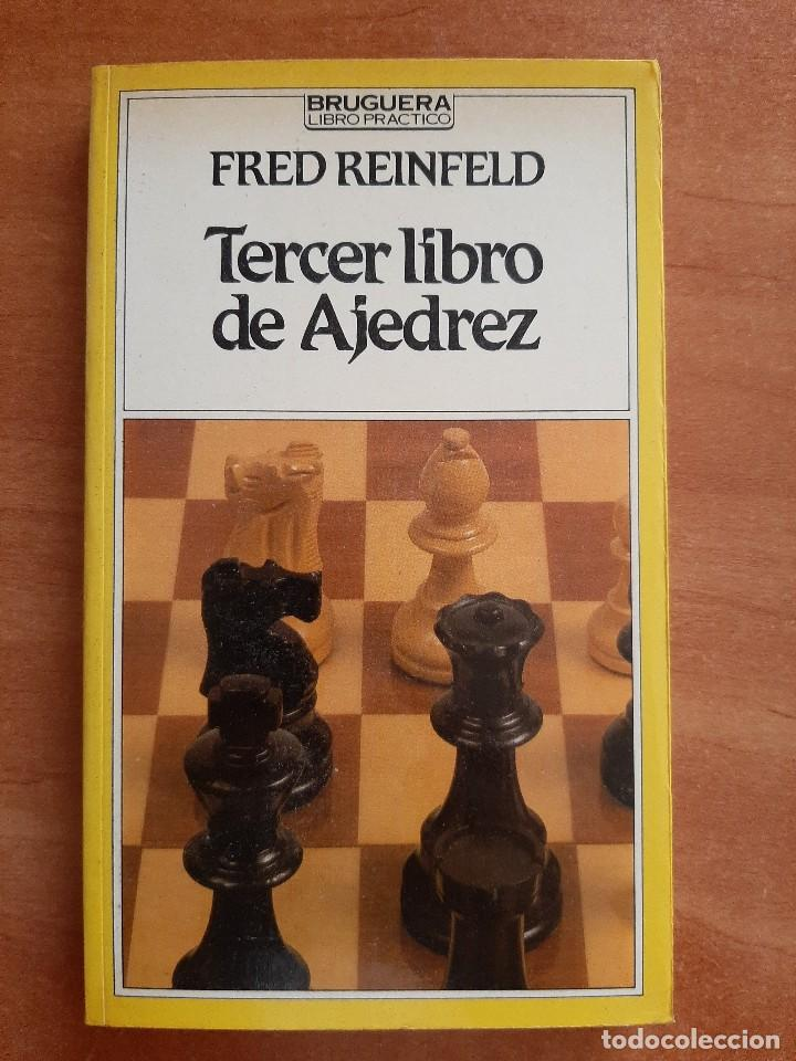TERCER LIBRO DE AJEDREZ - FRED REINFELD (Coleccionismo Deportivo - Libros de Ajedrez)