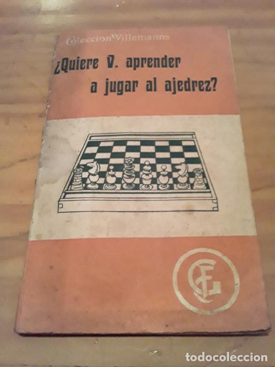 ¿QUIERE USTED APRENDER A JUGAR AJEDREZ?.COLECCION WILLEMANNS.F.GRANADA Y CIA EDITORES.64 PAGINAS. (Coleccionismo Deportivo - Libros de Ajedrez)