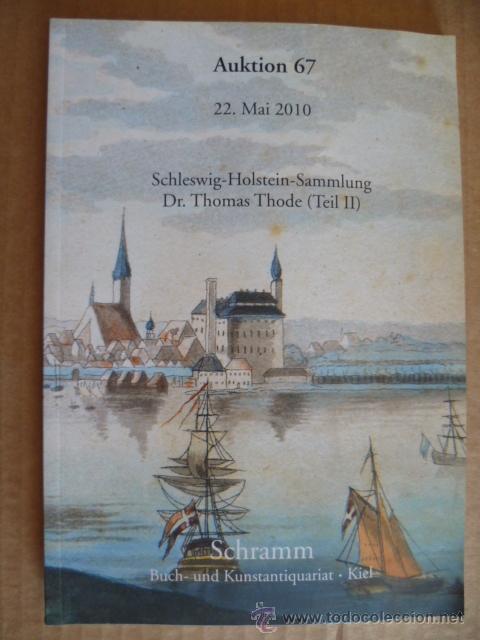 LIBRO EN ALEMAN; AUKTION 67 - 22 DE MAYO 2010 SCHRAMM (VÉR FOTOS) (Libros Nuevos - Idiomas - Alemán )