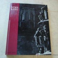 Libros: NURNBERG - SCHULTHEISS, WERNER UND ERNST EICHHORN. Lote 34914568