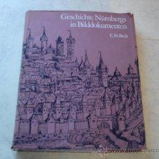 Libros: GESCHICHTE NURNBERGS IN BILDDOKUMENTEN - C. H. BECK. Lote 34914640