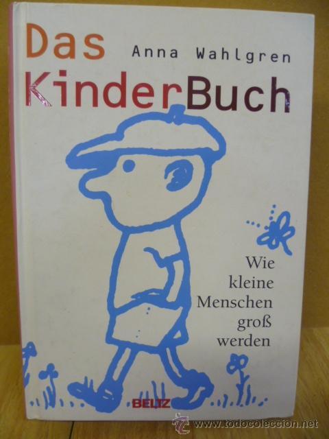 DAS KINDER BUCH, POR ANNA WALGREN / BELTZ, 2004, 821 PAG. (EN ALEMAN) (Libros Nuevos - Idiomas - Alemán )
