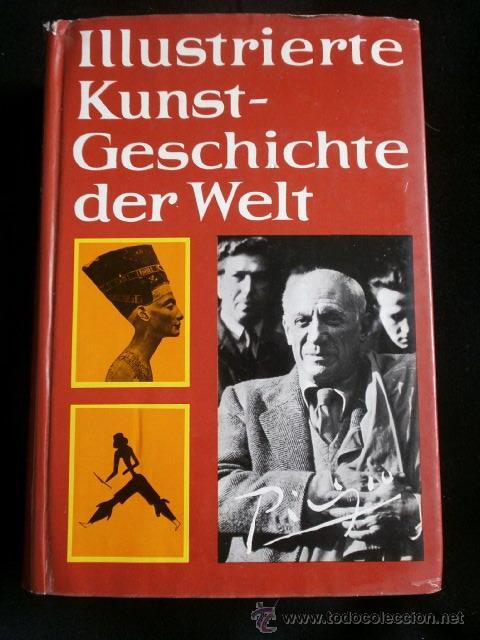 HERMANN LEICHT ILLUSTRIERTE KUNTS-GESCHICHTE DER WELT (Libros Nuevos - Idiomas - Alemán )