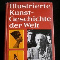 HERMANN LEICHT ILLUSTRIERTE KUNTS-GESCHICHTE DER WELT