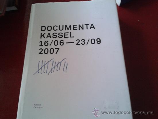 CATÁLOGO DOCUMENTA KASSEL 2007 MUESTRA ARTE CONTEMPORÁNEO 412 P. TEXTOS EN ALEMÁN E INGLÉS (Libros Nuevos - Idiomas - Alemán )