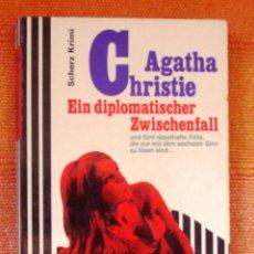 Libros: LIBRO AGATHA CHRISTIE ALEMAN EIN DIPLOMATISCHER ZWISCHENFALL. Lote 47095125