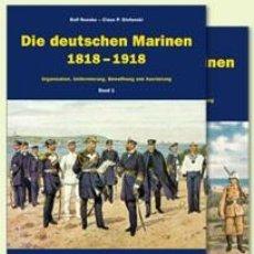Libros: DIE DEUTSCHEN MARINEN 1818–1918 MILITARIA VERLAG (LA MARINA ALEMANA 1818-1918). Lote 47243166