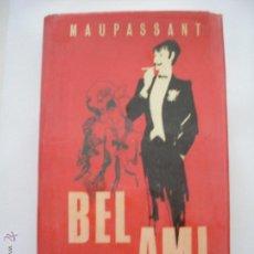 Libros: BEL AMI. Lote 50048327