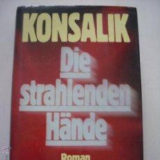 Libros: DIE STRAHLENDEN HÄNDE. Lote 50048516